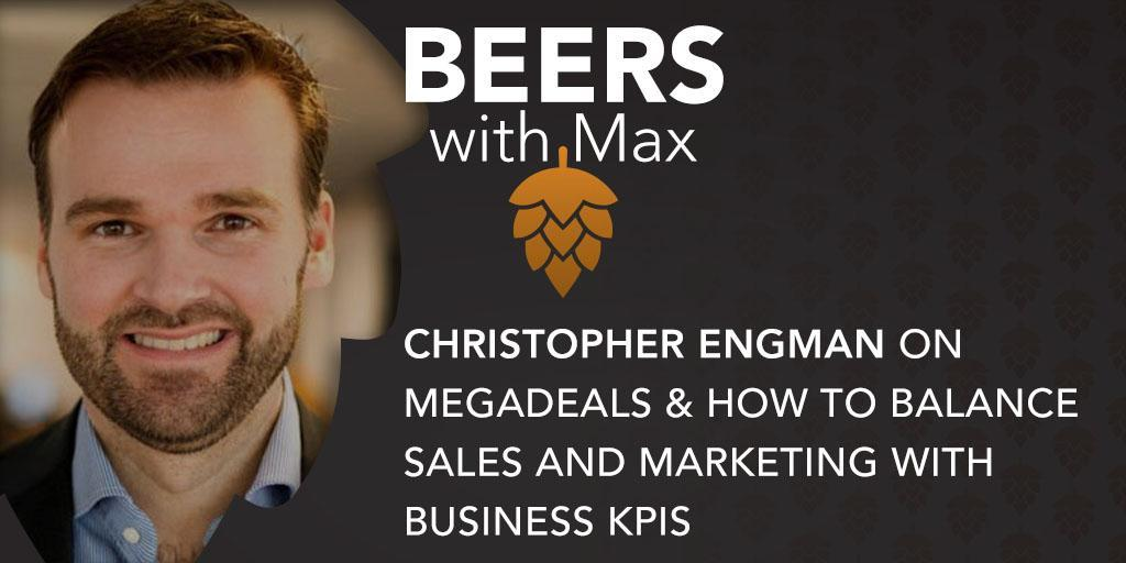 Megadeals & How to Balance Sales and Marketing With Business KPIs w/Christopher Engman - Featured Image