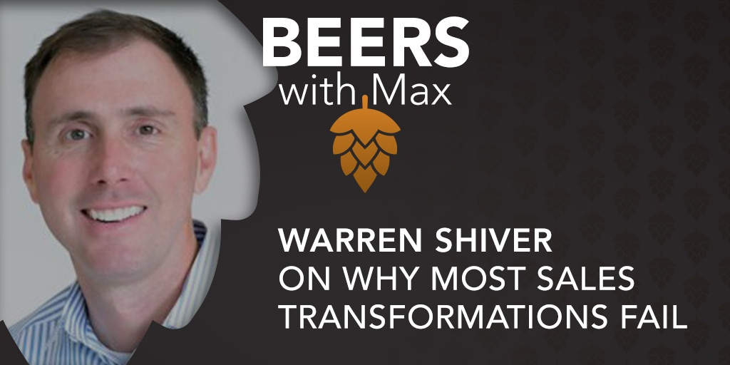 Warren Shiver on Why Most Sales Transformations Fail - Featured Image